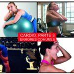 errores comunes al hacer cardio para bajar de peso